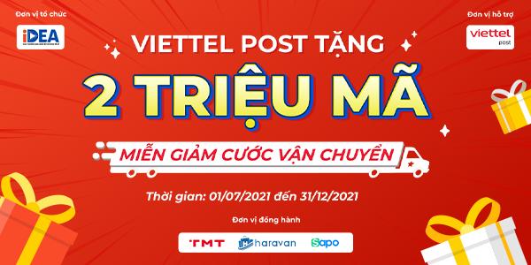 Viettel Post Tặng 2 Triệu Mã Giảm Cước Phí Vận Chuyển Cho Các Shop Kinh Doanh Online