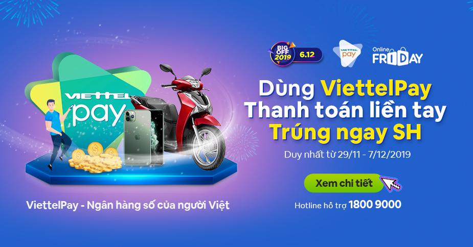 Lời tri ân dành tặng Viettel Pay - Nhà tài trợ chính của sự kiện Ngày mua sắm trực tuyến lớn nhất Online Friday 2019