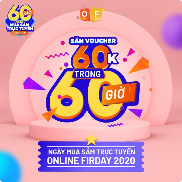 Danh sách khách hàng quét trúng deal 60k-60h trong sự kiện Online Friday 2020